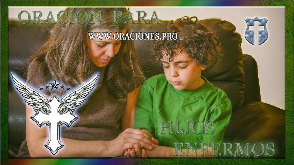 Oración Para Hijos Enfermos