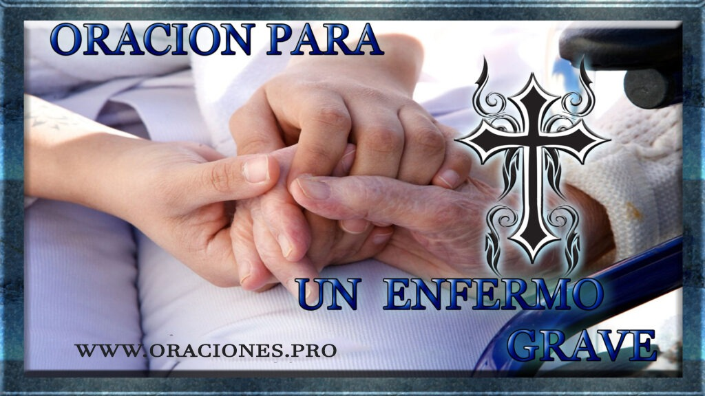 Oración Para Un Enfermo Grave
