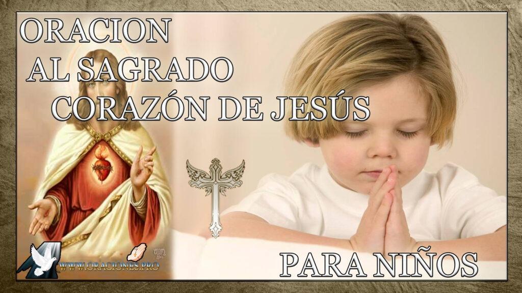 Oración Al Sagrado Corazón De Jesús Para Niños