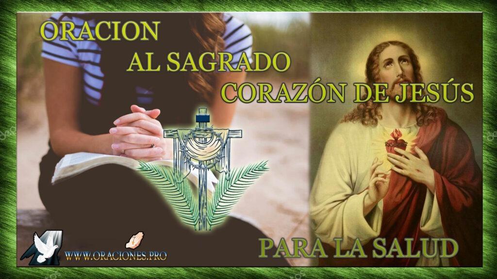 Oración Al Sagrado Corazón De Jesús Para La Salud