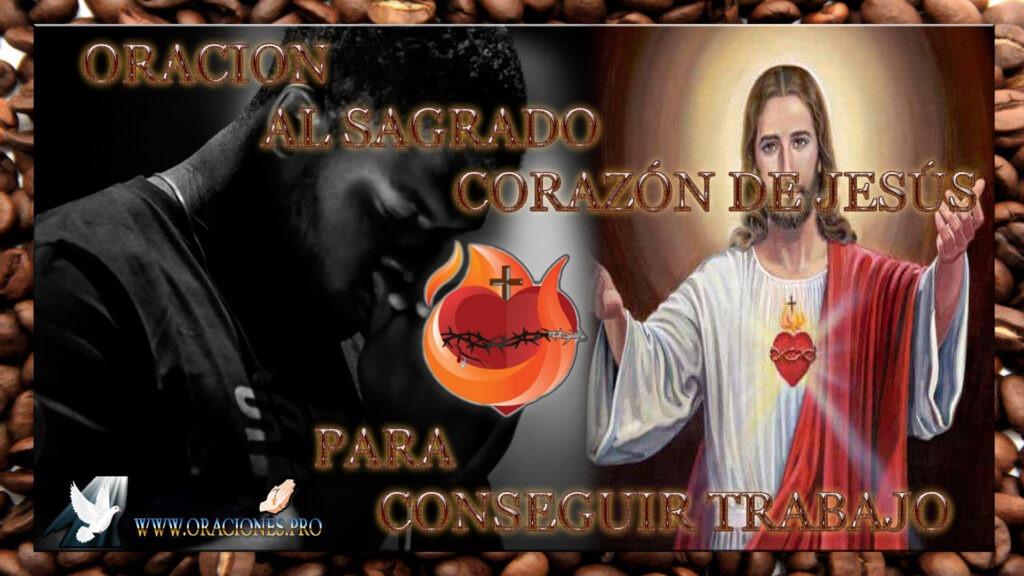 Oración Al Sagrado Corazón De Jesús Para Conseguir Trabajo
