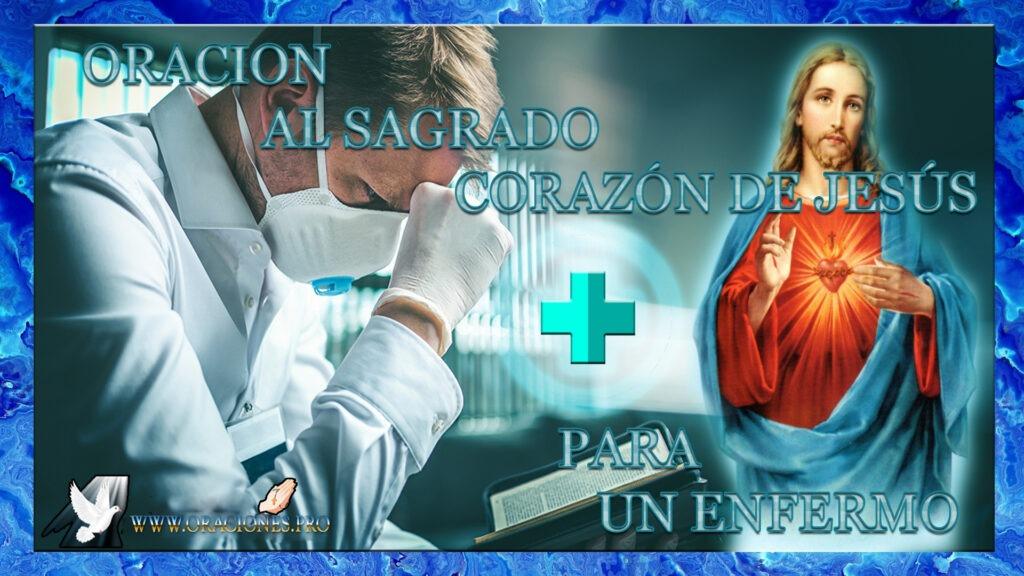 Oración Al Sagrado Corazón De Jesús Para Un Enfermo