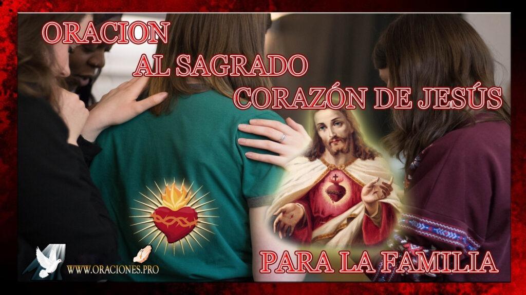 Oración Al Sagrado Corazón De Jesús Para la Familia